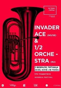 Invader Ace (NO/SE) & 1/2 Orchestra