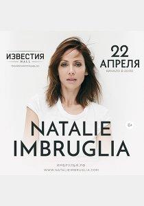 Natalie Imbruglia в Москве | 22 апреля