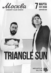 Triangle Sun| 7.03.2017| клуб Москва