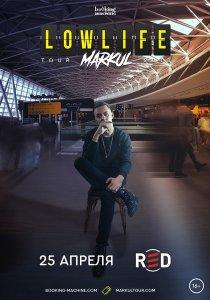 Markul Low life tour