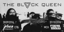 Всего несколько часов до долгожданного концерта мистических The Black Queen