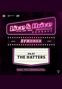 The Hatters | 04.07.20 | Live & Drive