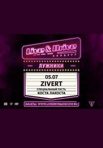 Zivert | 05.07.20 | Live & Drive