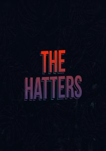 THE HATTERS