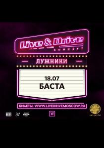Баста | 18.07.20 | Live & Drive