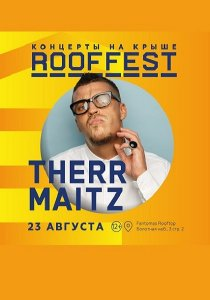Therr Maitz | Roof Fest