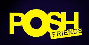Posh Friends